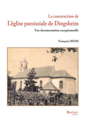 livre La construction de l'église paroissiale de Dingsheim