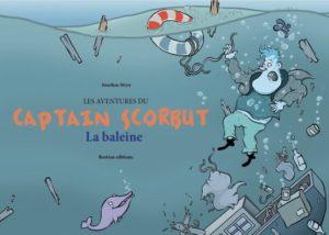 Les Aventures du Captain Scorbut – La Baleine