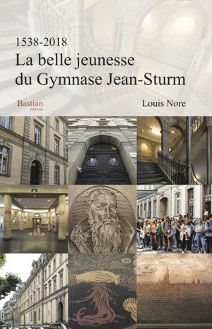 Livre La belle jeunesse du Gymnase Jean-Sturm (1538-2018)