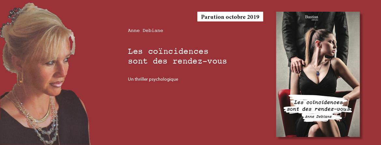 A paraître en octobre 2019 : Les coïncidences sont des rendez-vous