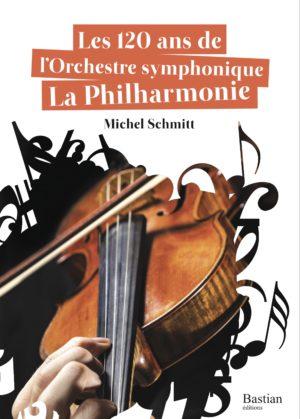 livre sur les 120 ans de l'Orchestre symphonique La Philharmonie