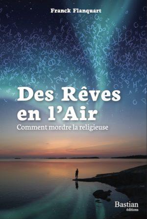 Livre-Des-rêves-en-Lair_comment-mordre-la-religieuse_livre-Franck-Flanquart